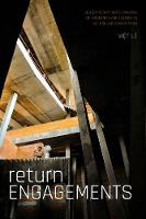 Return Engagements: Contemporary Art's Traumas of Modernity and History in Sai Gon and Phnom Penh (Hardback)
