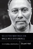 Selected Writings on Race and Difference - Stuart Hall: Selected Writings (Paperback)