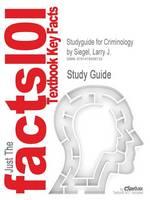 Studyguide for Criminology by Siegel, Larry J., ISBN 9780495912460