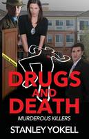 Drugs and Death: Murderous Killers (Paperback)