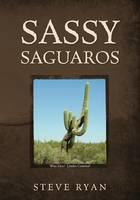 Sassy Saguaros (Paperback)