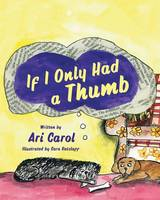 If I Only Had a Thumb (Paperback)