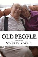 Old People: 2nd Edition (Paperback)