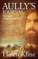 Aully's Journal: The Sequel to Grandma Ida's Story (Paperback)
