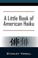A Little Book of American Haiku (Paperback)