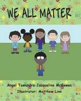 We All Matter (Paperback)