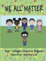 We All Matter (Hardback)