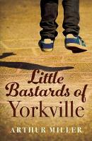 Little Bastards of Yorkville (Paperback)
