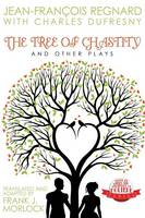The Tree of Chastity and Other Plays (Paperback)