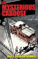 The Mysterious Caboose (Paperback)