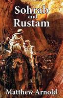 Sohrab and Rustum (Paperback)