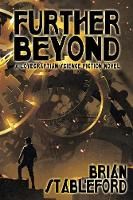 Further Beyond: A Lovecraftian Science Fiction Novel (Paperback)