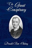 The Great Conspiracy: Aaron Burr and His Strange Doings in the West (Paperback)