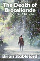 The Death of Broceliande: A Tale of Faery (Paperback)