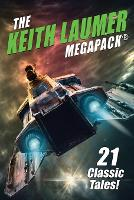 The Keith Laumer MEGAPACK(R): 21 Classic Tales (Paperback)
