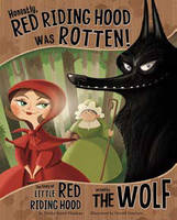 Honestly, Red Riding Hood Was Rotten! - Other Side of the Story (Board book)