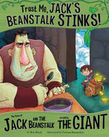 Trust Me, Jack's Beanstalk Stinks! - Other Side of the Story (Board book)
