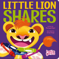 Little Lion Shares - Early Years: Hello Genius (Board book)