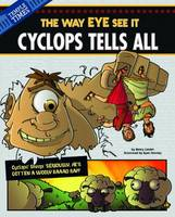 Cyclops Tells All - Other Side of the Myth (Paperback)