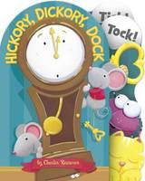 Hickory, Dickory, Dock - Charles Reasoner Nursery Rhymes Minis (Board book)