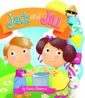 Jack and Jill - Charles Reasoner Nursery Rhymes Minis (Board book)