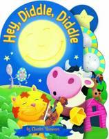 Hey, Diddle, Diddle - Charles Reasoner Nursery Rhymes Minis (Board book)