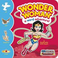 Wonder Woman: A Word Adventure - SC Super Friends Word Adventures (Hardback)