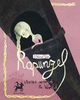 Fairy Tales from around the World: Rapunzel (Hardback)
