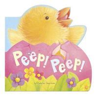 Peep! Peep! (Board book)