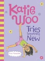 Katie Woo Tries Something New (Paperback)