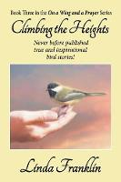 Climbing the Heights: On a Wing and a Prayer Series - Book 3 (Paperback)