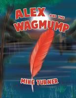 Alex and the Wagmump (Paperback)