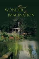 Tales of Wonder & Imagination (Paperback)