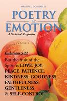 Poetry in Emotion: A Christian's Perspective (Paperback)