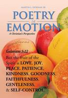 Poetry in Emotion: A Christian's Perspective (Hardback)