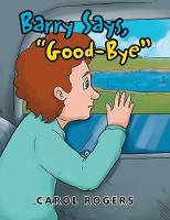 Barry Says Goodbye (Paperback)
