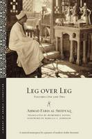 Leg over Leg: Volumes One and Two - Library of Arabic Literature (Paperback)