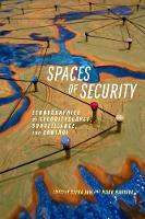 Spaces of Security: Ethnographies of Securityscapes, Surveillance, and Control (Paperback)