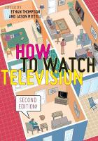 How to Watch Television, Second Edition - User's Guides to Popular Culture (Paperback)