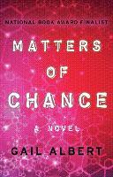 Matters of Chance: A Novel (Paperback)
