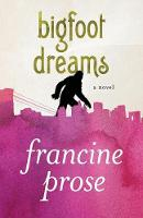 Bigfoot Dreams: A Novel (Paperback)