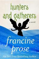 Hunters and Gatherers: A Novel (Paperback)
