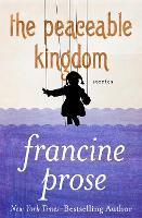 The Peaceable Kingdom: Stories (Paperback)