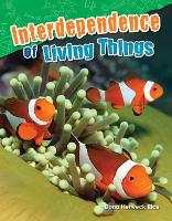 Interdependence of Living Things (Paperback)