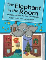 The Elephant in the Room: a holiday tradition for interfaith families (Paperback)