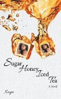 Sugar Honey Iced Tea (Paperback)