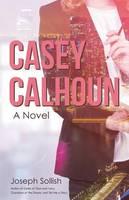 Casey Calhoun (Paperback)