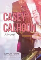 Casey Calhoun (Hardback)