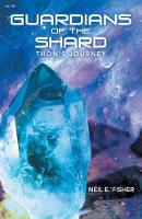 Guardians of the Shard: Thon'S Journey (Paperback)