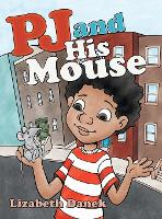 Pj and His Mouse (Hardback)